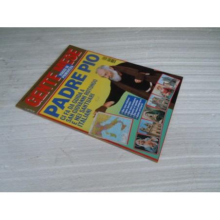 Rivista Gente Mese n° 2 febbraio 1995 Padre Pio guida a San Giovanni Rotondo