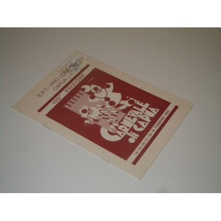 Carnevale di Capua brochure 100° edizione annullo filatelico 1985 marcofilia
