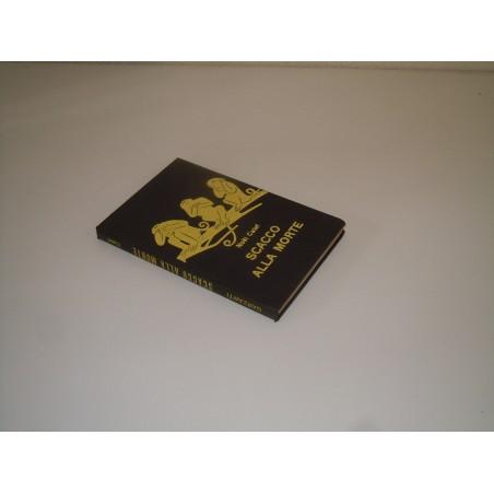 Noel Calef scacco alla morte serie gialla 144 Garzanti 1959