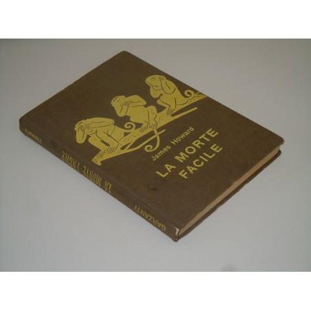James Howard la morte facile serie gialla 213 Garzanti 1961