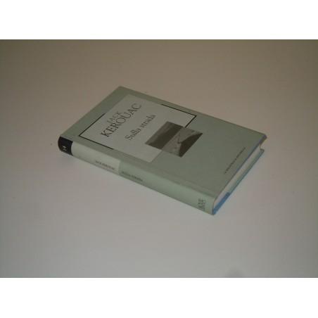 Jack Kerouac Sulla strada la biblioteca di repubblica 2002