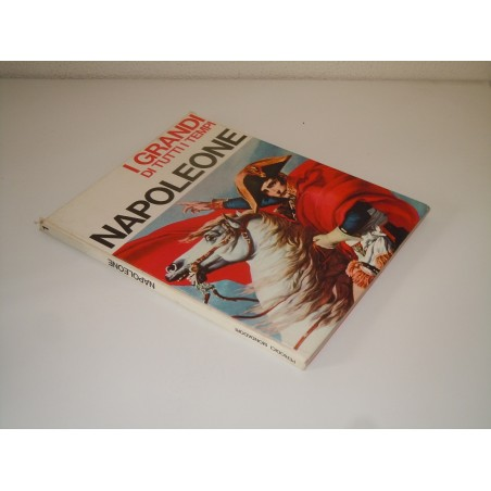 I grandi di tutti i tempi Napoleone Mondadori 1965 volume primo