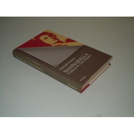 Governi Nannarella il romanzo di Anna Magnani Bompiani 1981