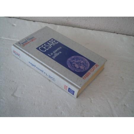 Cesare La guerra gallica Cassici latini e greci fabbri Editore 2000