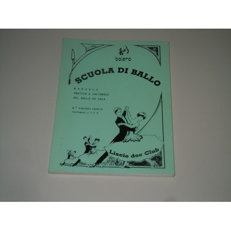 Manuale Scuola di ballo Vincenzo Cavallo Bolero liscio doc club